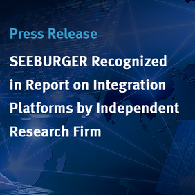 SEEBURGER Recognized in Report on Integration Platforms by Independent Research Firm